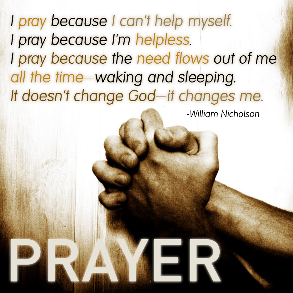 I Need To Work On Myself Quotes: How Can I Define The Value Of Prayer To A Nonmember